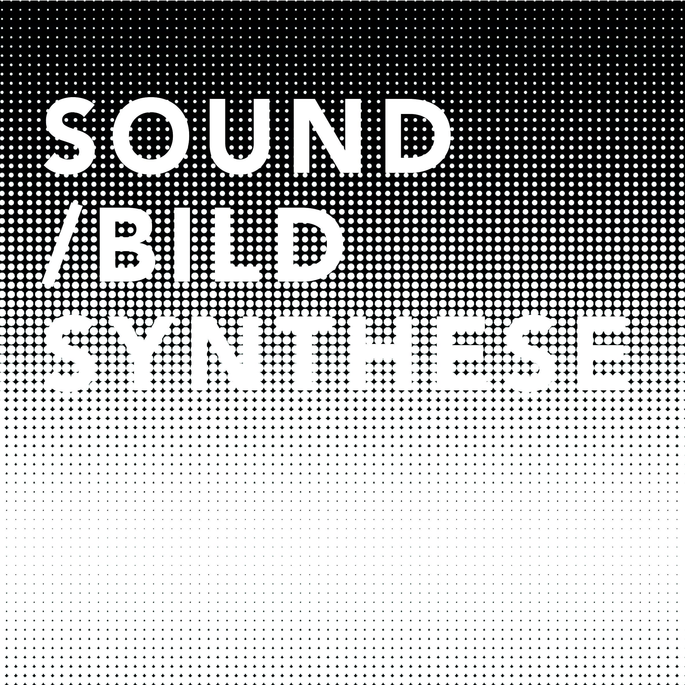 SOUND/BILD SYNTHESE